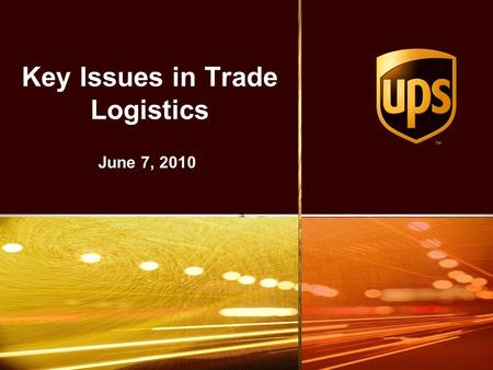 Key Issues in Trade Logistics June 7, 2010. 2 2 Customs Holds are the Key Challenge 20% of Destination Countries Hold Over 50% of All Imported Shipments.