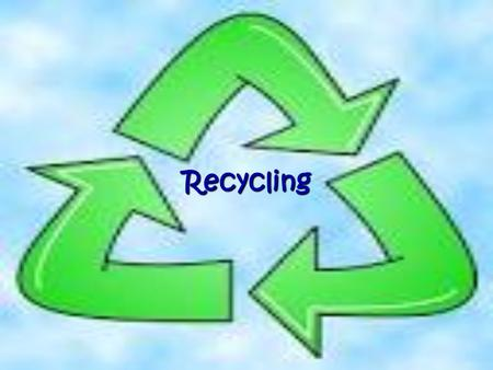 Recycling.  Oscar goes Green:   qrts.  qrts
