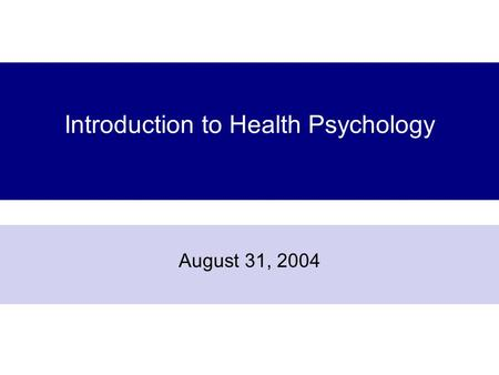 Introduction to Health Psychology