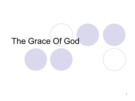 1 The Grace Of God. 2 Introduction Definition of grace! This word found at least 163 times on the Bible  Found in 39 verses of the Old Testament  Found.
