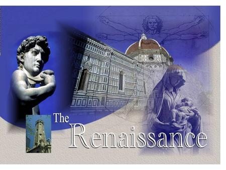 What was the Renaissance?