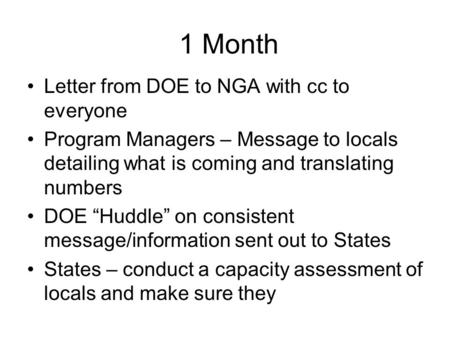 "1 Month Letter from DOE to NGA with cc to everyone Program Managers – Message to locals detailing what is coming and translating numbers DOE ""Huddle"" on."