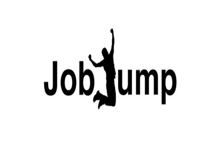 Registering on JobJump – www.jobjump.com.au Type the first letters of your school's name and when it appears click on it and it will enter into the first.