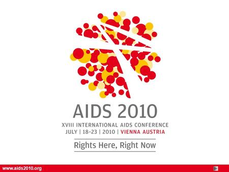 Www.aids2010.org. Step1: Create a conference profile Register for the conference The conference profile is your personal platform on the AIDS 2010 website.