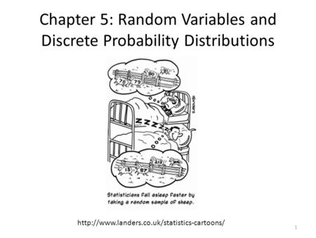 Chapter 5: Random Variables and Discrete Probability Distributions