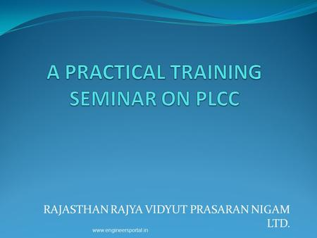 A PRACTICAL TRAINING SEMINAR ON PLCC