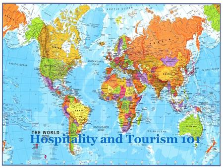 Hospitality and Tourism 101. What is Hospitality? Hospitality-Meeting the needs of guests with kindness and goodwill. Hospitality is the world's largest.