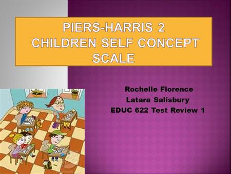 Piers-Harris 2 Children Self Concept Scale