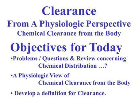 From A Physiologic Perspective Chemical Clearance from the Body
