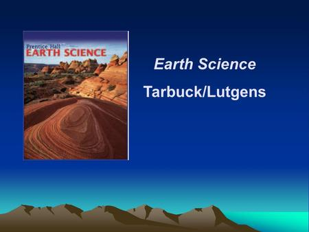 Earth Science Tarbuck/Lutgens.