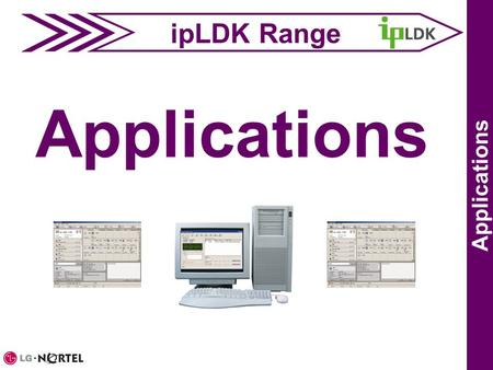 IpLDK Range Applications. ezAttendant Applications.