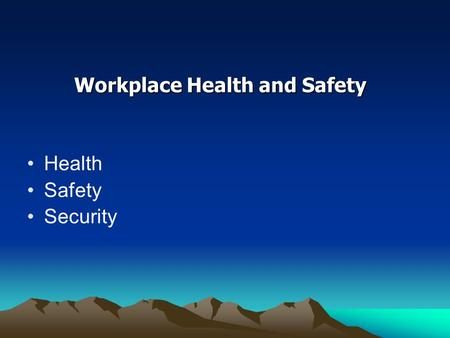 Workplace Health and Safety Health Safety Security.