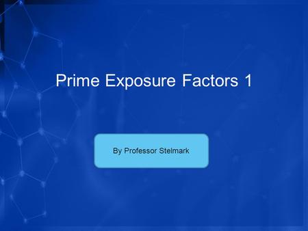 Prime Exposure Factors 1 By Professor Stelmark. Properties of X-rays Highly penetrative invisible rays Electrically neutral Polyenergetic Liberate minute.