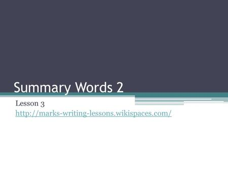 Summary Words 2 Lesson 3