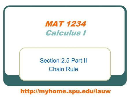 MAT 1234 Calculus I Section 2.5 Part II Chain Rule