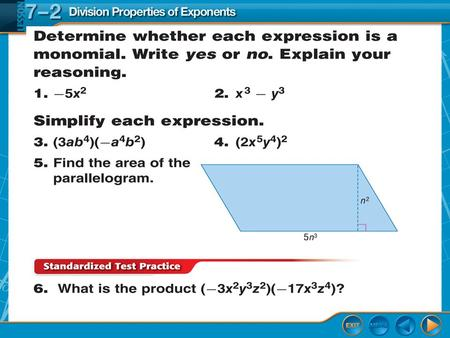 Lesson Menu. Over Lesson 7–1 5-Minute Check 1 Splash Screen Division Properties of Exponents Lesson 7-2.