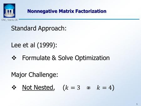 1 UNC, Stat & OR Nonnegative Matrix Factorization.