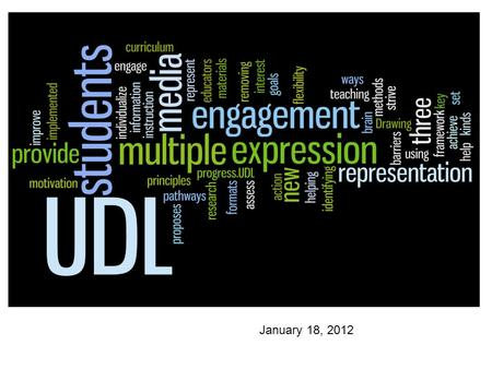January 18, 2012. A Vision of K-12 Students Today  2.