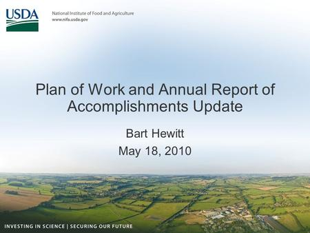 Plan of Work and Annual Report of Accomplishments Update Bart Hewitt May 18, 2010.
