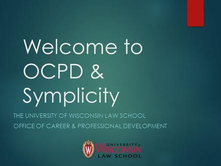 Welcome to OCPD & Symplicity
