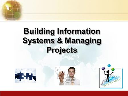 Building Information Systems & Managing Projects.