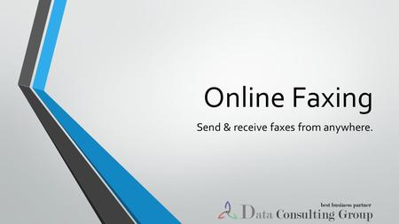 Online Faxing Send & receive faxes from anywhere..