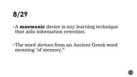 A Mnemonic Device Is Any Learning Technique That Aids Information
