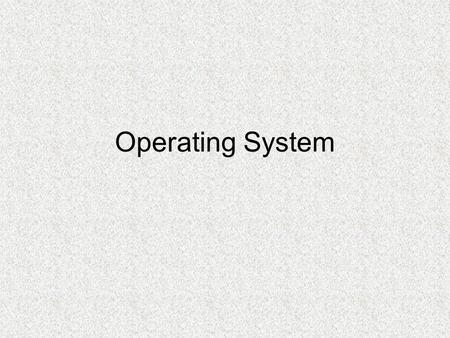 Operating System. 1. How Operating Systems Work Operating System Functions At the simplest level, an operating system does two things: It manages the.