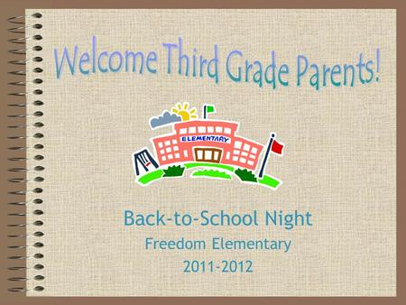 Back-to-School Night Freedom Elementary 2011-2012.