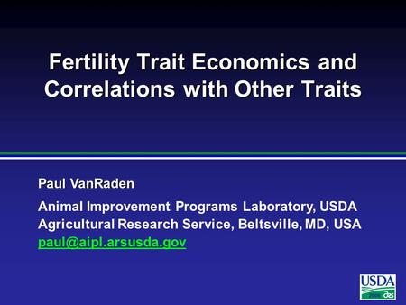 2006 Paul VanRaden Animal Improvement Programs Laboratory, USDA Agricultural Research Service, Beltsville, MD, USA Fertility Trait.