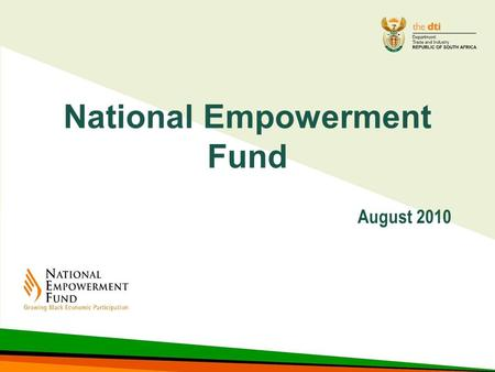 National Empowerment Fund August 2010. Presenter  Mr. Milko Škoro  Investment Principal.