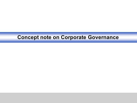 Concept note on Corporate Governance