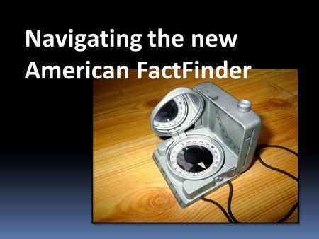 Navigating the new American FactFinder. Representatives and direct taxes shall be apportioned among the several States which may be included within this.