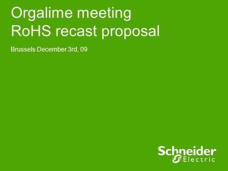 Orgalime meeting RoHS recast proposal Brussels December 3rd, 09.