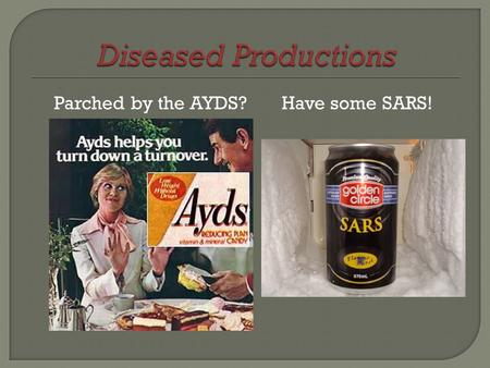 Parched by the AYDS?Have some SARS!.  Can Move 440 tons of product, 1 mile, on 1 gallon of diesel  Trains have increased efficiency by 85% since 1980.