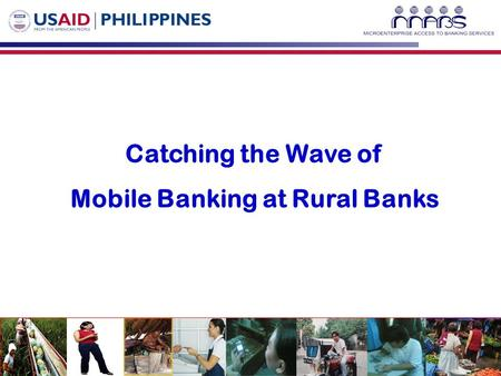 Catching the Wave of Mobile Banking at Rural Banks.