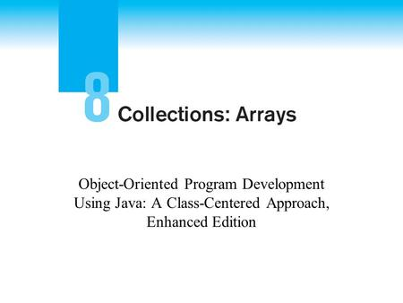 Object-Oriented Program Development Using Java: A Class-Centered Approach, Enhanced Edition.