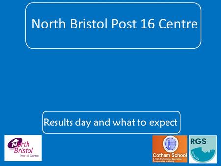 North Bristol Post 16 Centre Results day and what to expect.