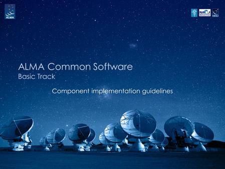 ALMA Common Software Basic Track Component implementation guidelines.