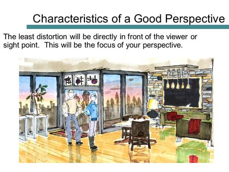 Characteristics of a Good Perspective