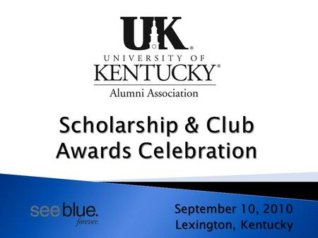 September 10, 2010 Lexington, Kentucky. Membership.