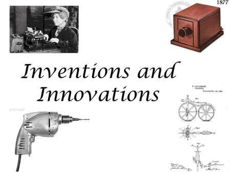 Inventions and Innovations. FYI: Life in the 1860s No indoor electric lights No refrigeration In 1860, most mail from the East Coast took ten days to.