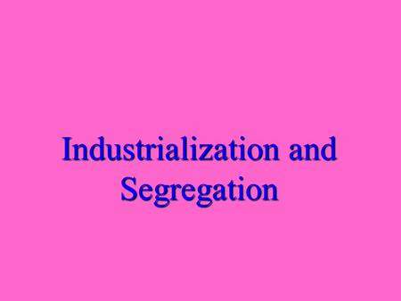 Industrialization and Segregation Define stock. Shares of ownership in a corporationShares of ownership in a corporation.