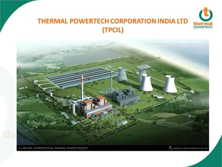 THERMAL POWERTECH CORPORATION INDIA LTD (TPCIL). 2 JV Structure With more than 48 years of Construction Experience Gayatri Group has established itself.