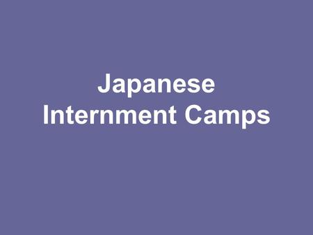 Japanese Internment Camps. Executive Order of 9066 Executive Order that allowed the US government to use of internment camps to contain the Japanese into.