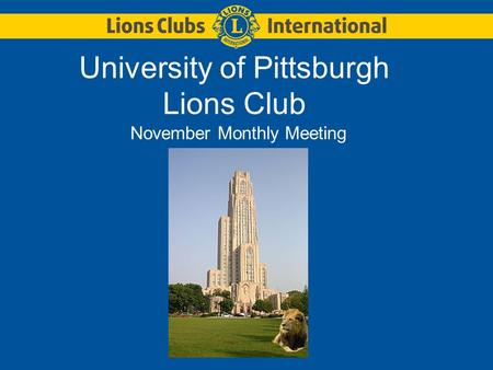University of Pittsburgh Lions Club November Monthly Meeting.