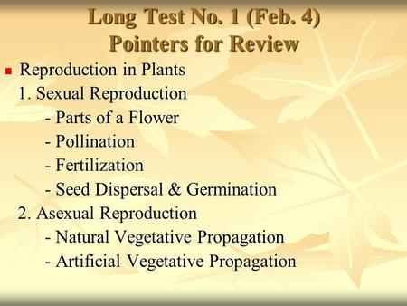 Long Test No. 1 (Feb. 4) Pointers for Review