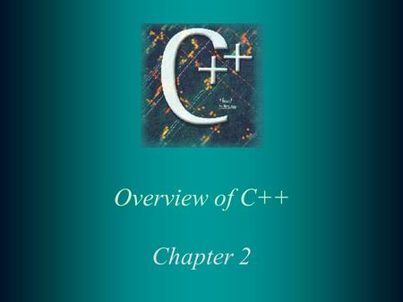 Overview of C++ Chapter 2. 2 2.1 C++ Language Elements t Comments make a program easier to understand t // Used to signify a comment on a single line.