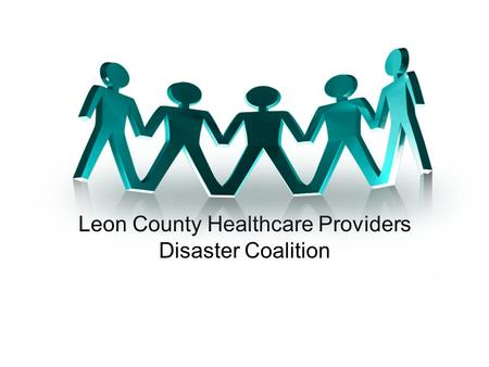 Leon County Healthcare Providers Disaster Coalition.
