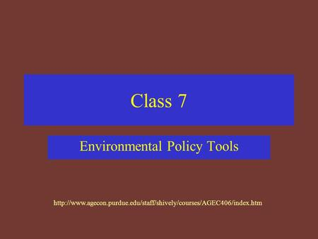 Class 7 Environmental Policy Tools